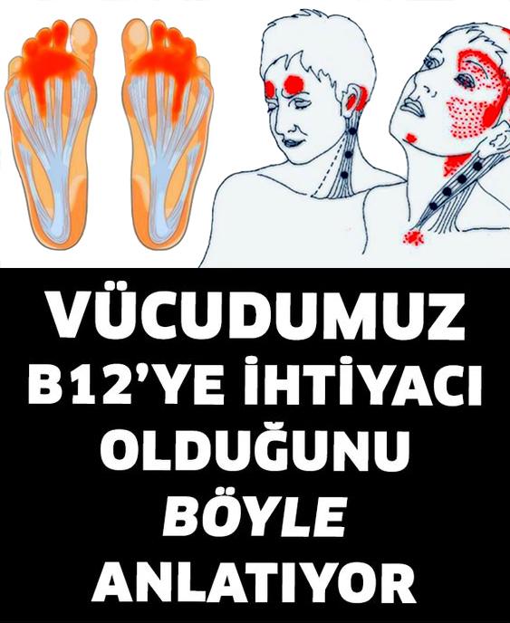 Vücudumuz B12'ye İhtiyacı Olduğunu Böyle Anlatır